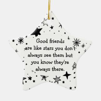 Ornamento De Cerâmica Os bons amigos são como citações das estrelas