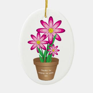 Ornamento De Cerâmica Os obrigados para ajudar-me crescem - a flor feliz