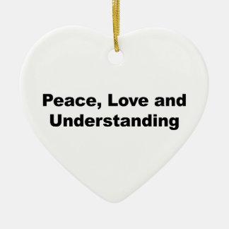 Ornamento De Cerâmica Paz, amor e compreensão