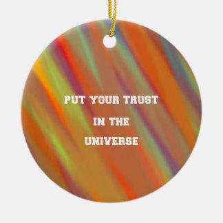 Ornamento De Cerâmica Pnha sua confiança no universo