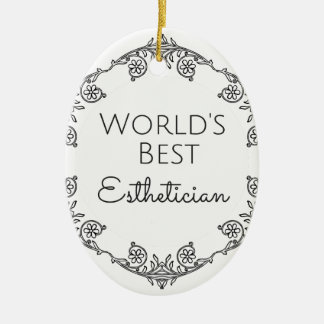 Ornamento De Cerâmica Presente 3 do Esthetician do mundo o melhor