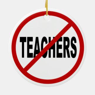 Ornamento De Cerâmica Professores do ódio Teachers/No permitidos a