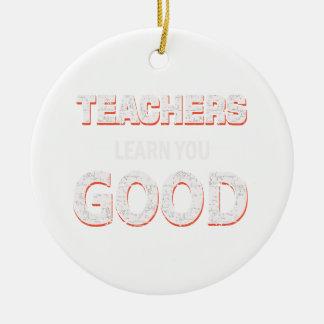 Ornamento De Cerâmica Professores que vão aprendê-lo bom
