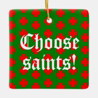Ornamento De Cerâmica Quadrado do slogan de Saints_Aplenty (Natal Ed.