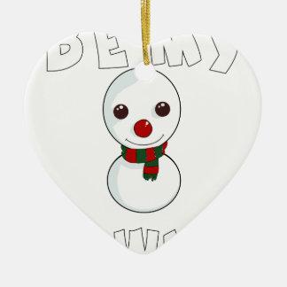 Ornamento De Cerâmica seja meu boneco de neve