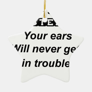 Ornamento De Cerâmica seja orelhas boas de um listener.your nunca obterá