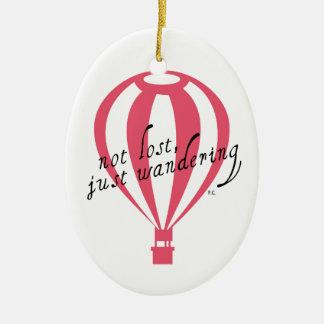 Ornamento De Cerâmica Slogan nao perdido, apenas vagueando do viagem