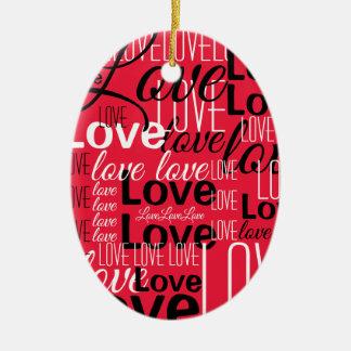 Ornamento De Cerâmica Teste padrão da arte da palavra do amor