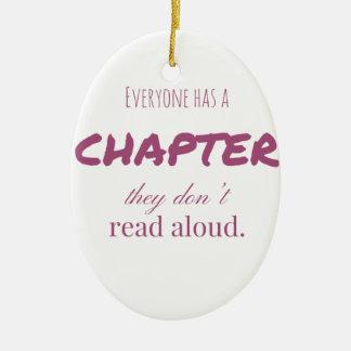 """Ornamento De Cerâmica """"Todos tem um capítulo. """""""