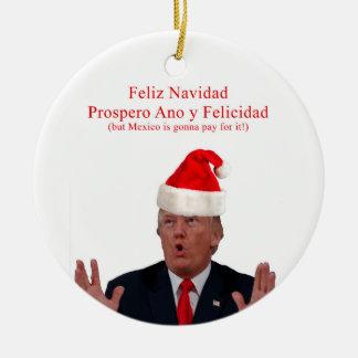 Ornamento De Cerâmica Trunfo. Feliz Navidad, México está indo pagar por