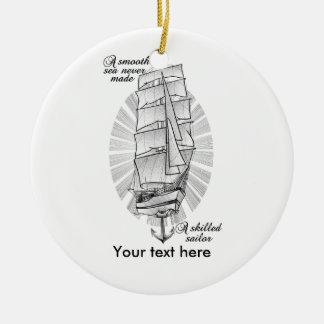 Ornamento De Cerâmica Um mar liso nunca fez um marinheiro especializado