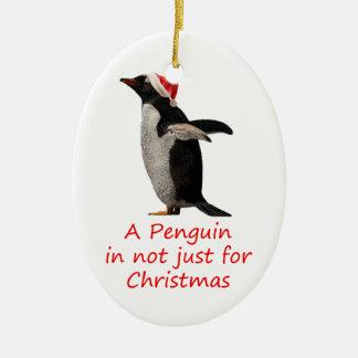 Ornamento De Cerâmica Um pinguim não é apenas para o Natal