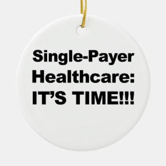 Ornamento De Cerâmica Únicos cuidados médicos do pagador - é tempo!