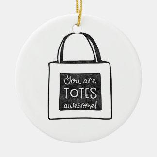 Ornamento De Cerâmica Você é design carimbado impressionante dos bolsas