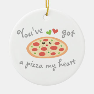 Ornamento De Cerâmica You've obteve a uma pizza meu coração humor