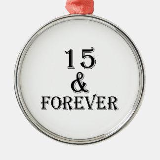 Ornamento De Metal 15 e para sempre design do aniversário
