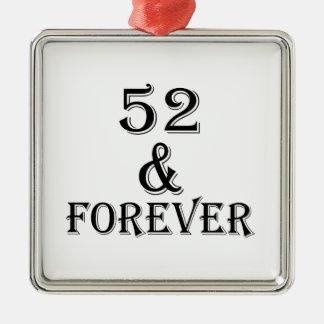 Ornamento De Metal 52 e para sempre design do aniversário