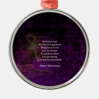 Ornamento De Metal A felicidade é a chave às citações Uplifting do