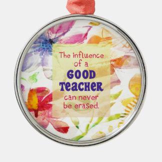 Ornamento De Metal A influência de um bom professor pode nunca ser