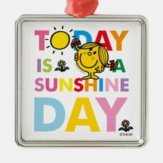 Ornamento De Metal A senhorita pequena Luz do sol | é hoje um dia da