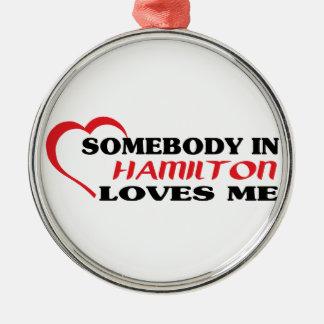 Ornamento De Metal Alguém em Hamilton ama-me