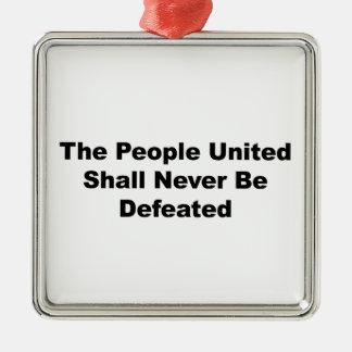 Ornamento De Metal As pessoas unidas serão derrotadas nunca