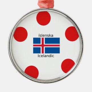 Ornamento De Metal Bandeira de Islândia e design islandês da língua