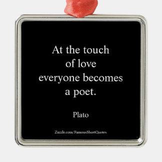 Ornamento De Metal Citações de Plato; O toque do amor