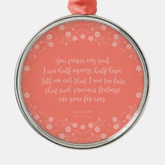 Ornamento De Metal Citações florais da carta de amor de Jane Austen