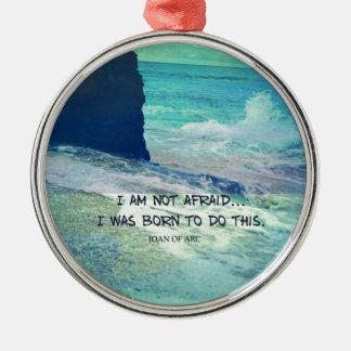 Ornamento De Metal Citações inspiradas JOANA da coragem do oceano do