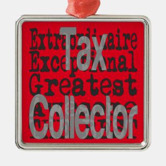 Ornamento De Metal Coletor de imposto Extraordinaire
