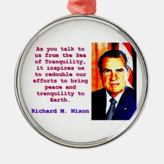 Ornamento De Metal Como você nos fala - Richard Nixon