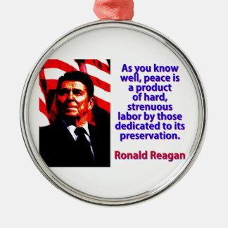 Ornamento De Metal Como você sabe bem - Ronald Reagan