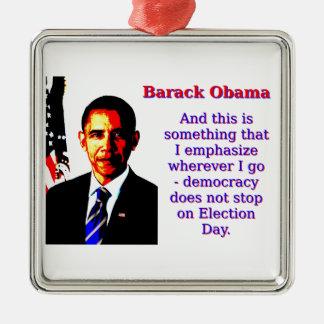 Ornamento De Metal E este é algo que eu sublinho - Barack Ob