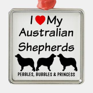 Ornamento De Metal Eu amo meus TRÊS cães de pastor australianos