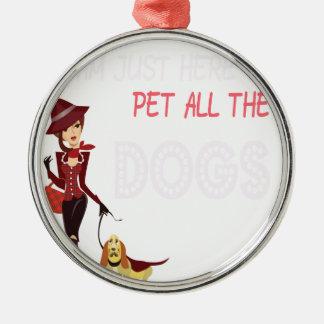 Ornamento De Metal Eu estou apenas aqui pet todos os cães
