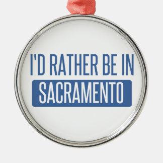 Ornamento De Metal Eu preferencialmente estaria em Sacramento