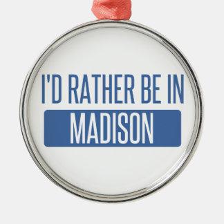 Ornamento De Metal Eu preferencialmente estaria no AL de Madison