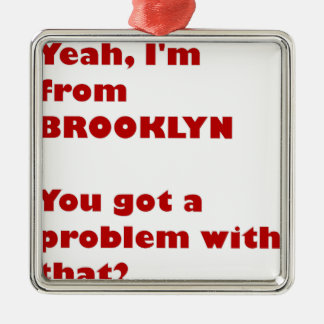 Ornamento De Metal Eu sou de Brooklyn