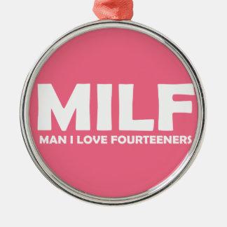 Ornamento De Metal MILF (homem eu amo Fourteeners)