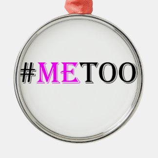 Ornamento De Metal Movimento do #METOO para os direitos e a igualdade