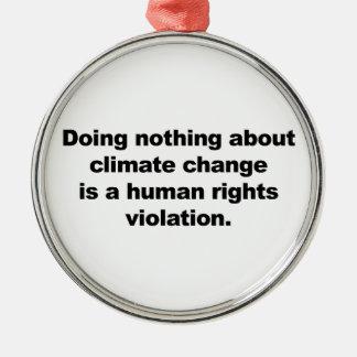Ornamento De Metal Não fazendo nada sobre alterações climáticas