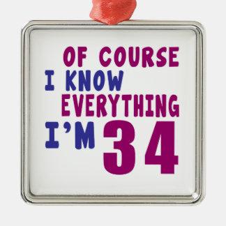 Ornamento De Metal Naturalmente eu sei que tudo eu sou 34