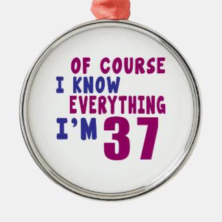Ornamento De Metal Naturalmente eu sei que tudo eu sou 37