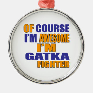 Ornamento De Metal Naturalmente eu sou lutador de Gatka