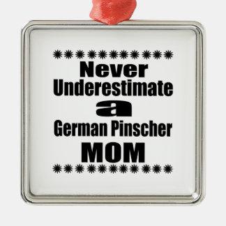 Ornamento De Metal Nunca subestime a mamã alemão do Pinscher