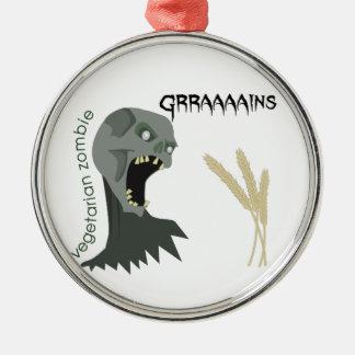 Ornamento De Metal O zombi do vegetariano quer Graaaains!