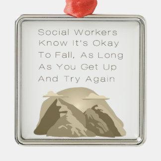 Ornamento De Metal Os assistentes sociais sabem inspirador