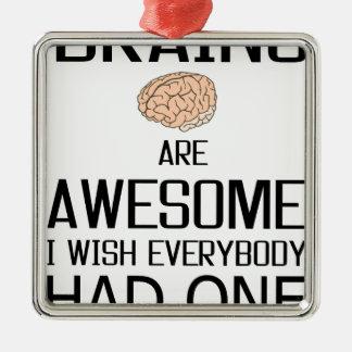 Ornamento De Metal Os cérebros são impressionantes