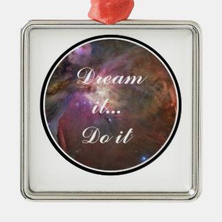 Ornamento De Metal Sonhe-o, faça-o - espaço